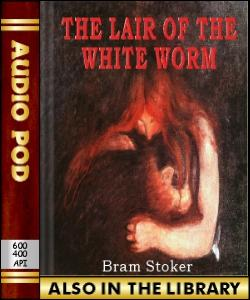 Audio Book The Lair of the White Worm