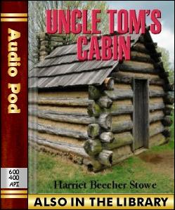 Audio Book Uncle Tom's Cabin