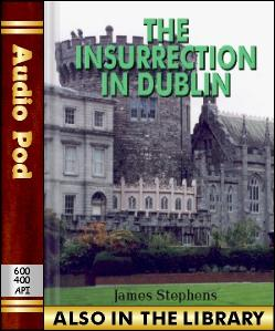 Audio Book The Insurrection in Dublin