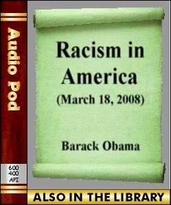 Audio Book Racism in America:March 18, 2008