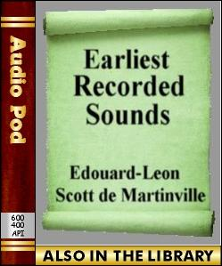 Audio Book Earliest Recorded Sounds