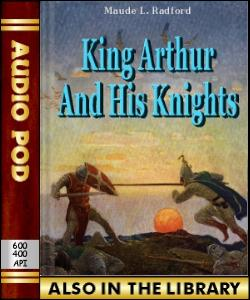 Audio Book King Arthur and His Knights