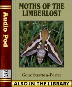 Audio Book Moths of the Limberlost