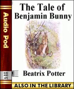 Audio Book The Tale of Benjamin Bunny