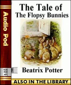 Audio Book The Tale of the Flopsy Bunnies