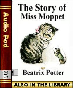 Audio Book The Story of Miss Moppet