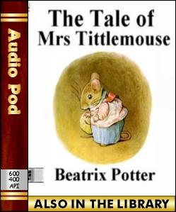 Audio Book The Tale of Mrs Tittlemouse