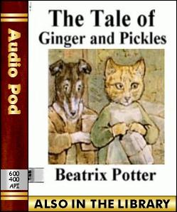 Audio Book The Tale of Ginger and Pickles