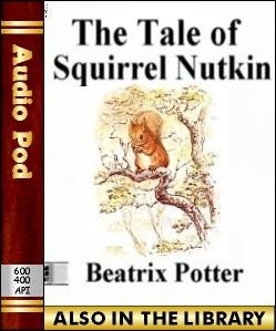 Audio Book The Tale of Squirrel Nutkin