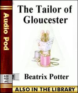 Audio Book The Tailor of Gloucester