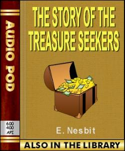 Audio Book The Story of the Treasure Seekers