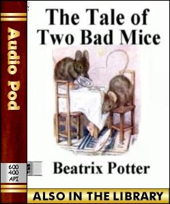 Audio Book The Tale of Two Bad Mice