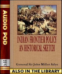 Audio Book Indian Frontier Policy : An Historica...