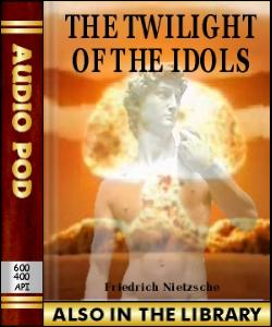 Audio Book The Twilight of the Idols