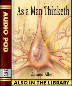 Audio Book As a Man Thinketh