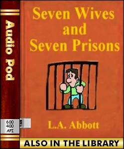 Audio Book Seven Wives and Seven Prisons