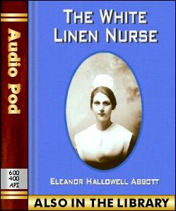 Audio Book The White Linen Nurse
