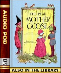 Audio Book The Real Mother Goose