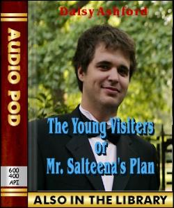 Audio Book The Young Visiters, or Mr. Salteena's...