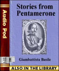 Audio Book Stories from Pentamerone