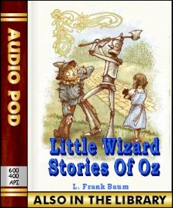 Audio Book Little Wizard Stories of Oz