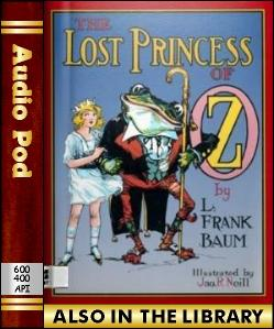 Audio Book The Lost Princess of Oz