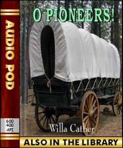 Audio Book O Pioneers!
