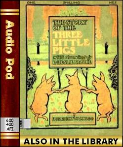 Audio Book The Story of the Three Little Pigs