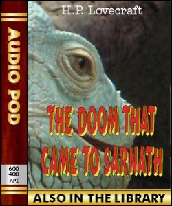 Audio Book The Doom That Came To Sarnath
