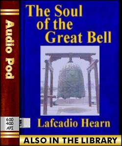 Audio Book The Soul of the Great Bell