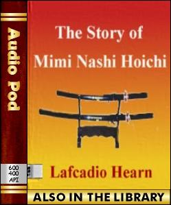 Audio Book The Story of Mimi Nashi Hoichi