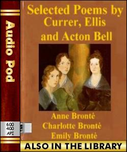 Audio Book Selected Poems by Currer, Ellis and A...