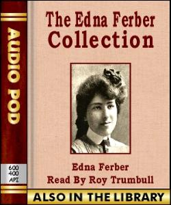 Audio Book The Edna Ferber Collection
