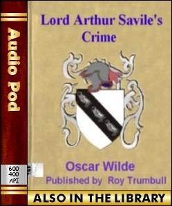 Audio Book Lord Arthur Savile's Crime