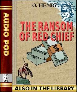 Audio Book The Ransom of Red Chief