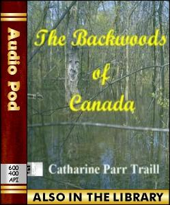 Audio Book The Backwoods of Canada