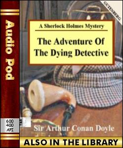 Audio Book The Adventure of the Dying Detective:...