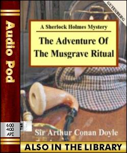 Audio Book The Adventure of the Musgrave Ritual:...