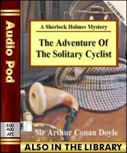 Audio Book The Adventure of the Solitary Cyclist...