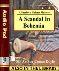 Audio Book A Scandal in Bohemia:A Sherlock Holme...