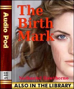 Audio Book The Birth-Mark