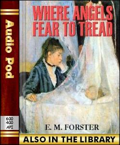 Audio Book Where Angels Fear to Tread