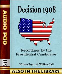Audio Book Decision 1908:Recordings by the Presi...