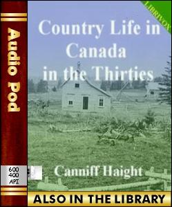 Audio Book Country Life in Canada in the Thirties