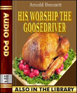 Audio Book His Worship the Goosedriver