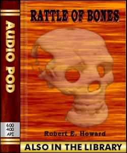 Audio Book Rattle of Bones