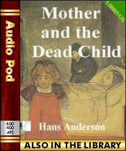 Audio Book The Mother and the Dead Child