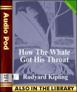 Audio Book How the Whale Got His Throat