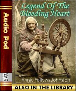 Audio Book Legend of the Bleeding-heart