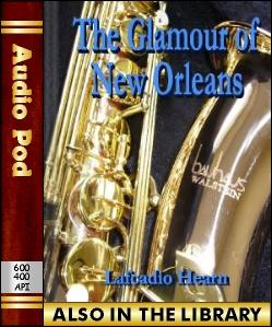 Audio Book The Glamour of New Orleans
